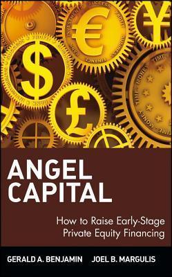 Angel Capital Gerald A. Benjamin
