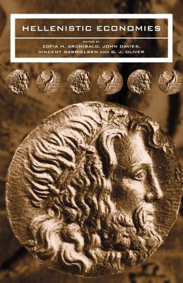 The Economies of Hellenistic Societies, Third to First Centuries BC  by  Zosia Archibald