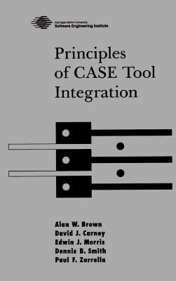 Principles of Case Tool Integration Alan W. Brown