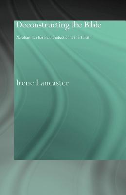 Deconstructing the Bible Irene Lancaster