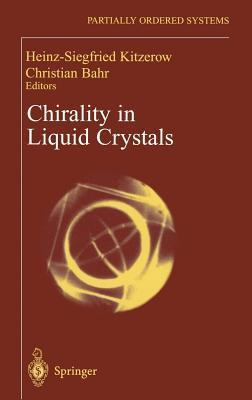 Chirality in Liquid Chrystals  by  J Kitzerow