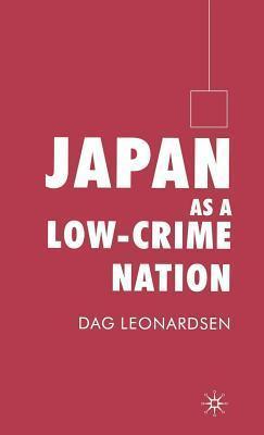 Japan as a Low-Crime Nation  by  Dag Leonardsen