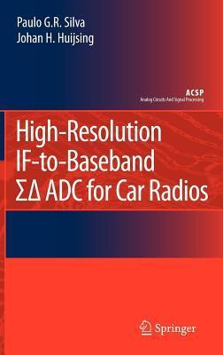 Highresolution Iftobaseband Adc for Car Radios Paulo G Silva