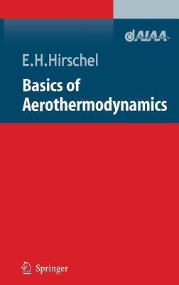 Basics of Aerothermodynamics  by  Ernst H Hirschel