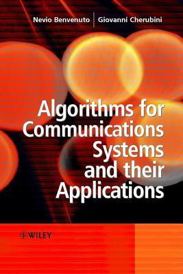 Algorithms for Communications Systems and Their Applications N Benvenuto