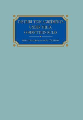Distribution Agreements Under the EC Competition Rules Valentine Korah