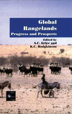 Global Rangelands: Progress and Prospects A.C. Grice