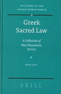 Greek Sacred Law: A Collection of New Documents Eran Lupu
