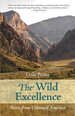 The Wild Excellence Leslie Patten