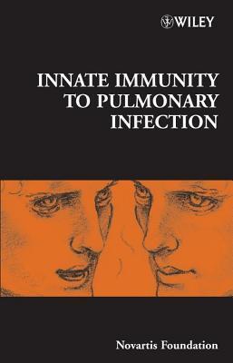 Innate Immunity to Pulmonary Infection  by  Derek J. Chadwick