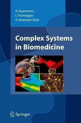 Complex Systems in Biomedicine  by  A. Quarteroni