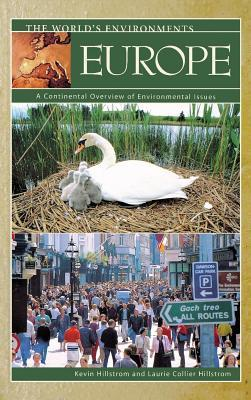 Europe: A Continental Overview of Environmental Issues  by  Kevin Hillstrom