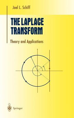 Laplace Transform: Theory & Applications  by  J L Schiff