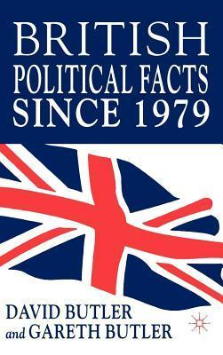 British Political Facts Since 1979 David Butler