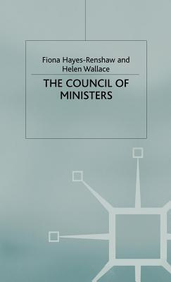 The Council of Ministers Fiona Hayes-Renshaw