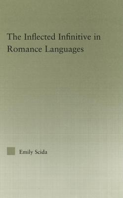 The Inflected Infinitive in Romance Languages Emily Scida