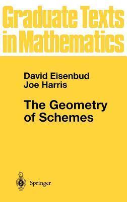 Geometry of Schemes  by  David Eisenbud