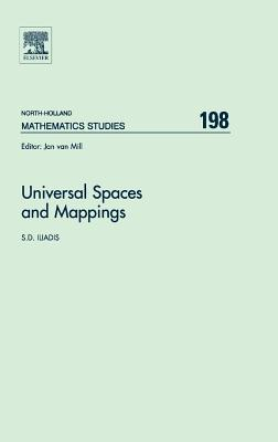 Universal Spaces and Mappings S D Iliadis
