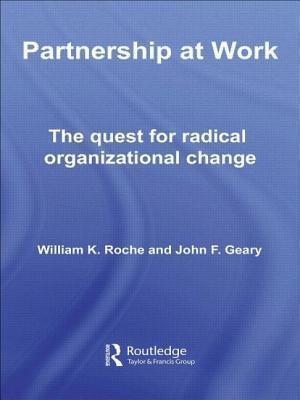 Partnership at Work William K. Roche