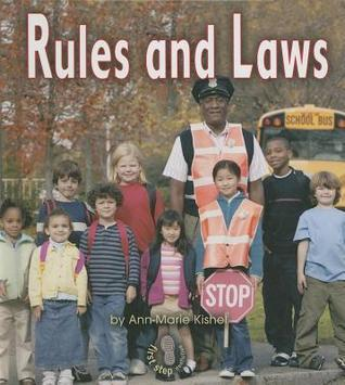 Rules and Laws (First Step Nonfiction: Government)  by  Ann-Marie Kishel