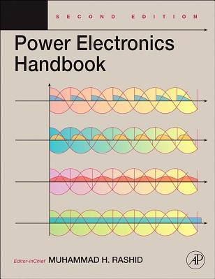 Power Electronics Handbook: Devices, Circuits and Applications Muhammad H Rashid
