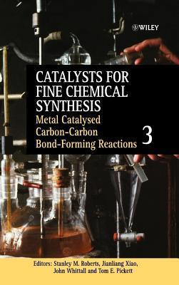 Metal Catalysed Carbon-Carbon Bond-Forming Reactions  by  Sm Roberts