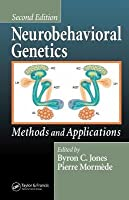 Neurobehavioral Genetics: Methods And Applications Byron C. Jones