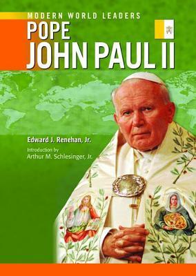 Pope John Paul II. Modern World Leaders. Julie Kerr Casper
