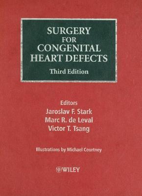 Surgery for Congenital Heart Defects  by  Jaroslav F. Stark