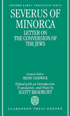 Severus of Minorca: Letter on the Conversion of the Jews  by  Severus of Minorca