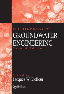 The Handbook of Groundwater Engineering Jacques W Delleur