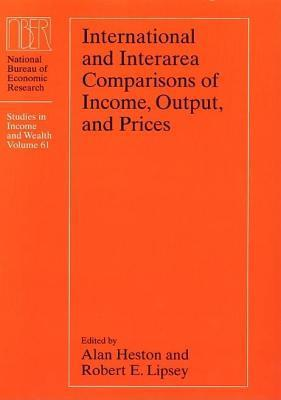 International and Interarea Comparisons of Income, Output, and Prices  by  Alan Heston