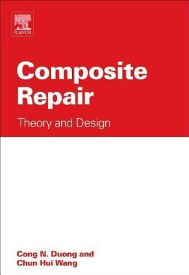 Composite Repair: Theory and Design Cong N. Duong