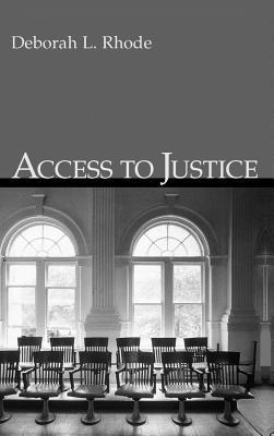 Access to Justice Deborah L. Rhode