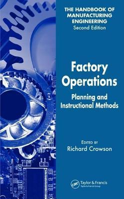 Factory Operations: Planning and Instructional Methods  by  Richard Crowson