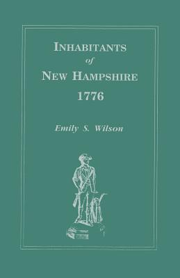Inhabitants of New Hampshire, 1776  by  Emily S. Wilson
