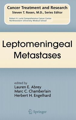 Leptomeningeal Metastases Lauren E. Abrey
