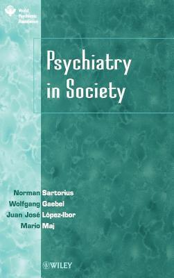 Psychiatry in Society  by  Norman Sartorius