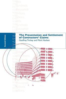 The Presentation and Settlement of Contractors Claims - E2  by  M Hackett