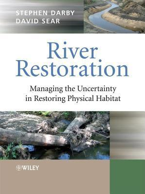 River Restoration  by  S.E. Darby