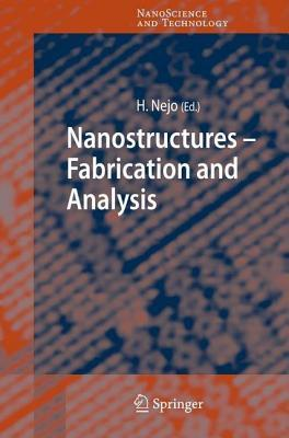 Nanostructures Fabrication and Analysis Hitoshi Nejo