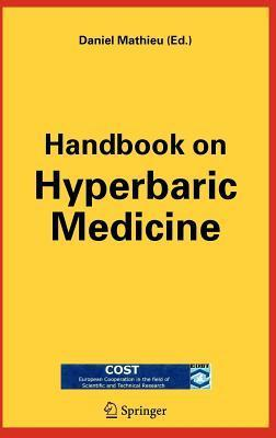 Handbook on Hyperbaric Medicine Daniel Mathieu