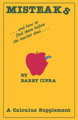 Misteaks and How to Find Them Before the Teacher Does Barry Cipra