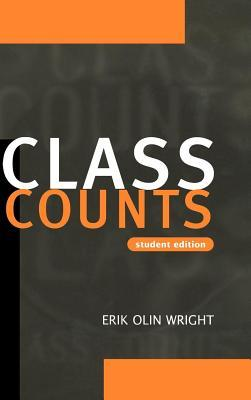 Class Counts: Student Edition. Studies in Marxism and Social Theory  by  Erik Olin Wright