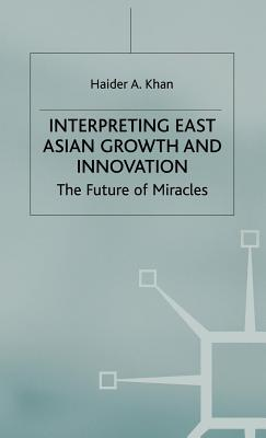Global Markets and Financial Crises in Asia: Towards a Theory for the 21st Century. Haider A Khan