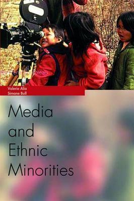 Media and Ethnic Minorities Valarie Alia