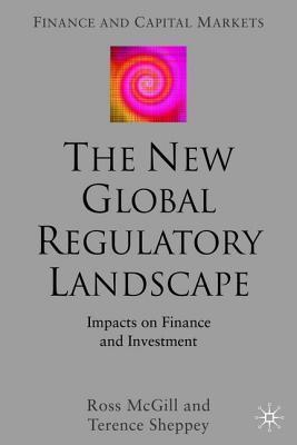 New Global Regulatory Landscape: Impact on Finance and Investment Ross McGill