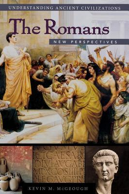 The Romans: New Perspectives Kevin M McGeough