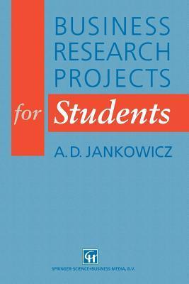 Business Research Projects For Students A.D. Jankowicz