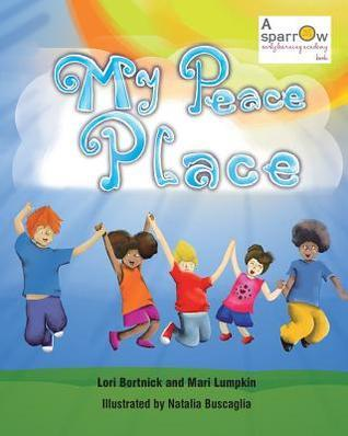 My Peace Place  by  Lori Bortnick